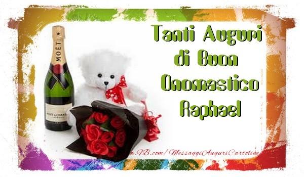Cartoline di onomastico   Tanti Auguri di Buon Onomastico Raphael