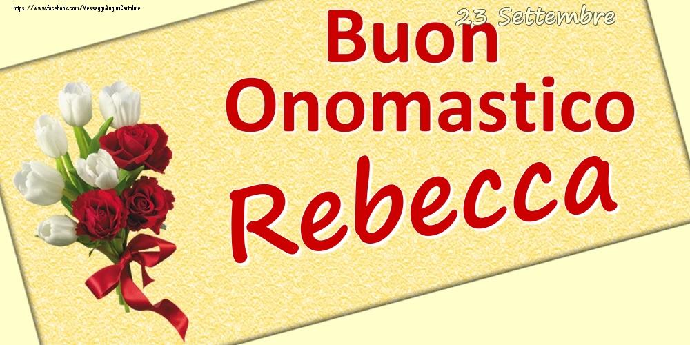 Cartoline di onomastico   23 Settembre: Buon Onomastico Rebecca