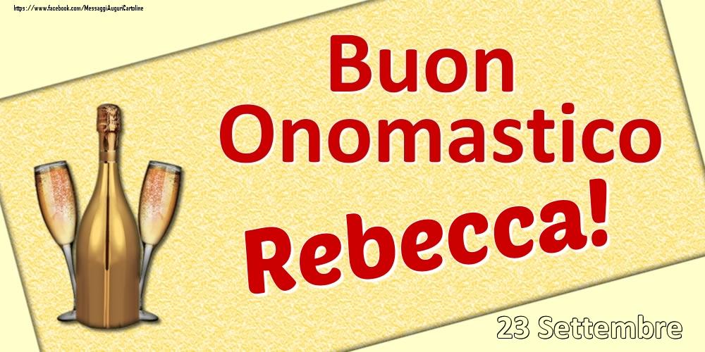 Cartoline di onomastico   Buon Onomastico Rebecca! - 23 Settembre