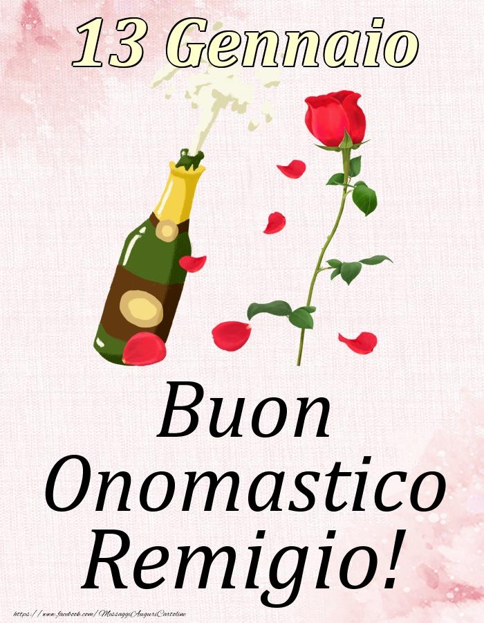 Cartoline di onomastico   Buon Onomastico Remigio! - 13 Gennaio