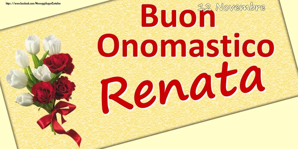 Cartoline di onomastico | 12 Novembre: Buon Onomastico Renata