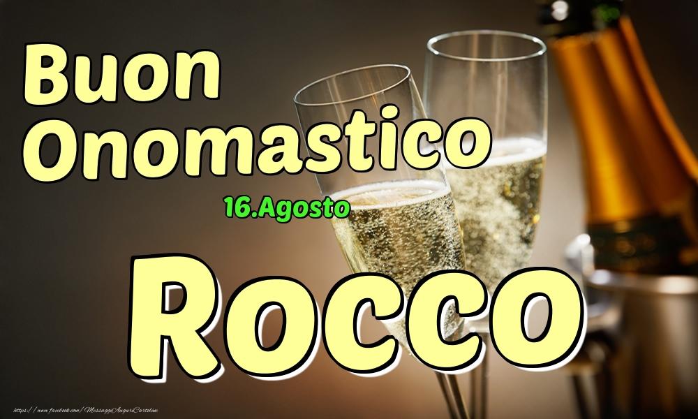 Cartoline di onomastico   16.Agosto - Buon Onomastico Rocco!