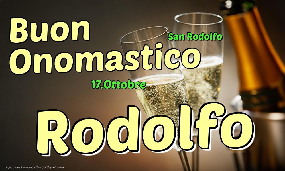 Cartoline di onomastico   17.Ottobre - Buon Onomastico Rodolfo!