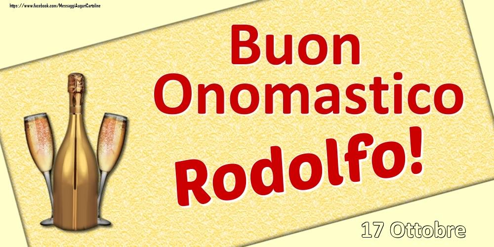 Cartoline di onomastico   Buon Onomastico Rodolfo! - 17 Ottobre