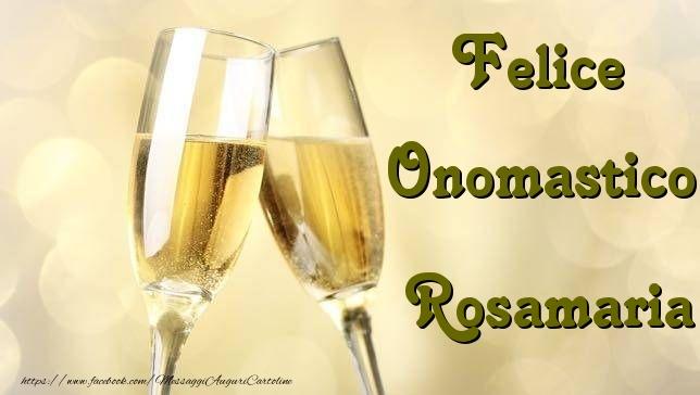 Cartoline di onomastico   Felice Onomastico Rosamaria