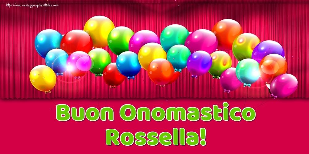 Cartoline di onomastico   Buon Onomastico Rossella!