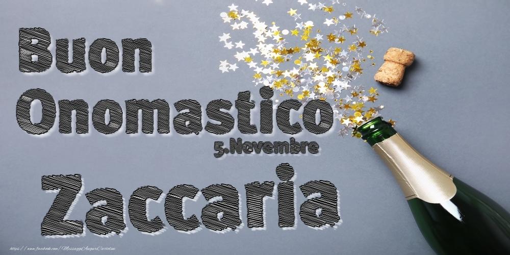 Cartoline di onomastico   5.Novembre - Buon Onomastico Zaccaria!