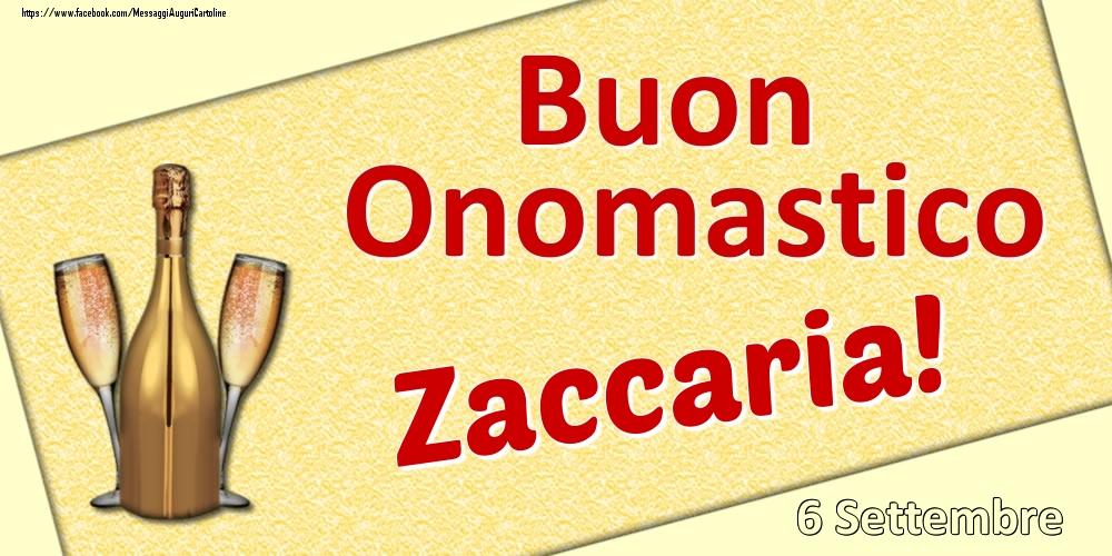 Cartoline di onomastico   Buon Onomastico Zaccaria! - 6 Settembre