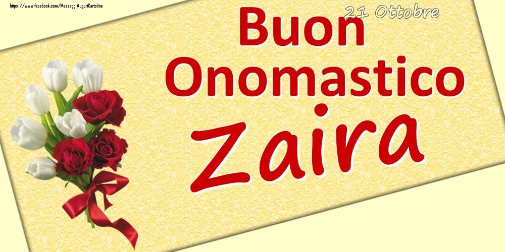 Cartoline di onomastico | 21 Ottobre: Buon Onomastico Zaira