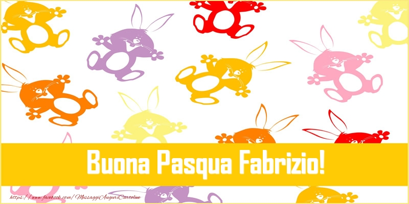 Cartoline di Pasqua | Buona Pasqua Fabrizio!