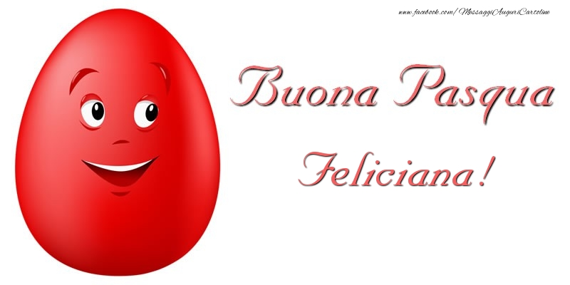 Cartoline di Pasqua | Buona Pasqua Feliciana!