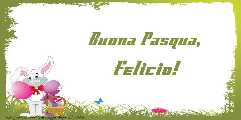 Cartoline di Pasqua   Buona Pasqua, Felicio!