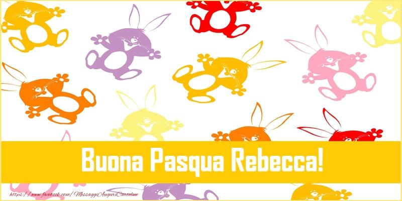 Cartoline di Pasqua   Buona Pasqua Rebecca!