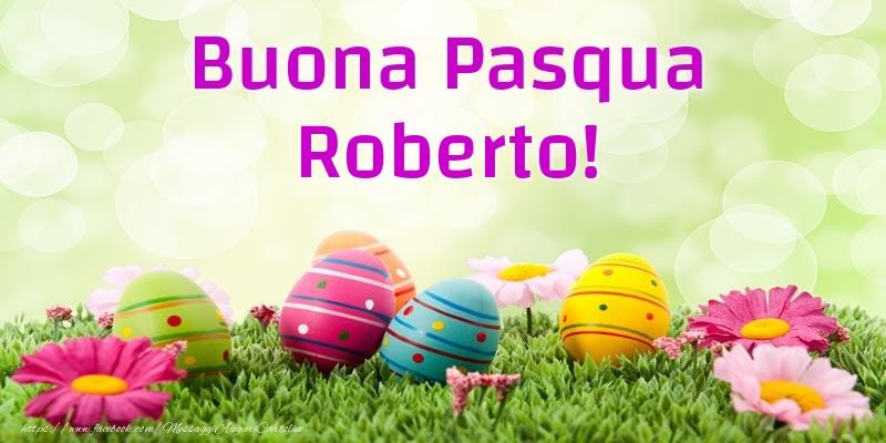 Cartoline di Pasqua   Buona Pasqua Roberto!