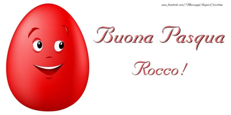 Cartoline di Pasqua   Buona Pasqua Rocco!