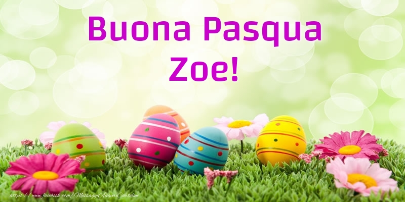 Cartoline di Pasqua   Buona Pasqua Zoe!