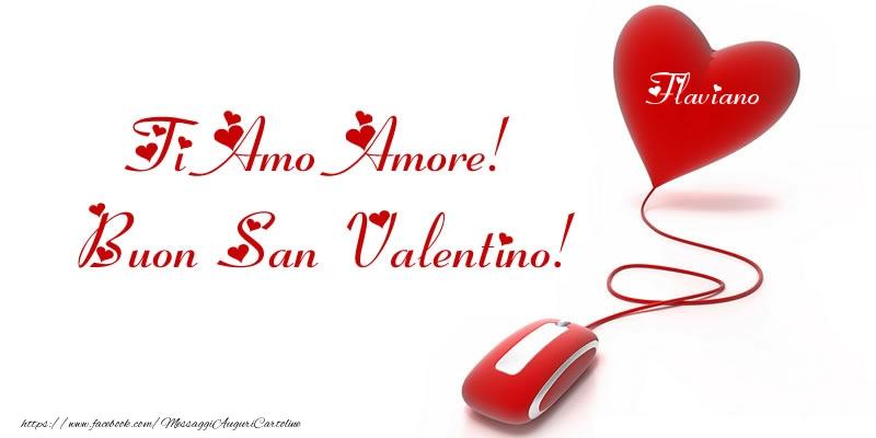 Cartoline di San Valentino | Il nome nel cuore: Ti Amo Amore! Buon San Valentino Flaviano!