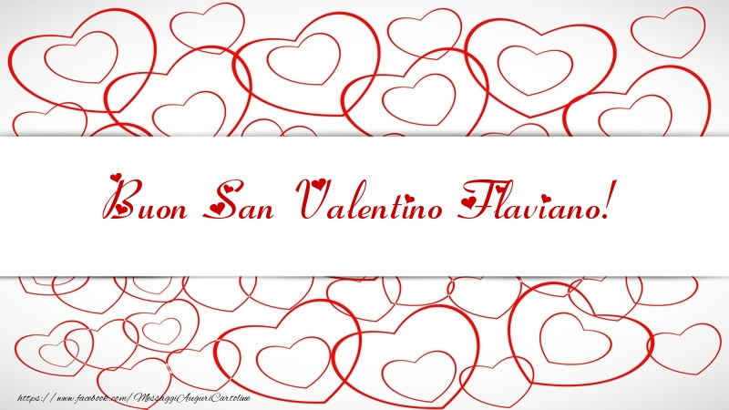 Cartoline di San Valentino | Buon San Valentino Flaviano!