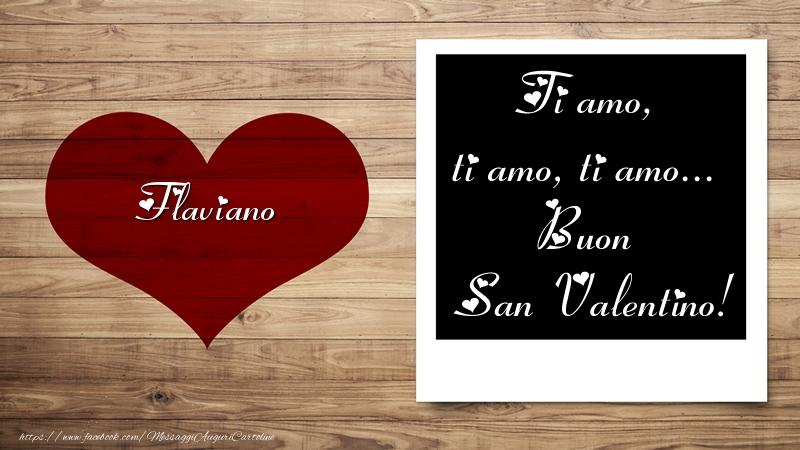 Cartoline di San Valentino | Flaviano Ti amo, ti amo, ti amo... Buon San Valentino!