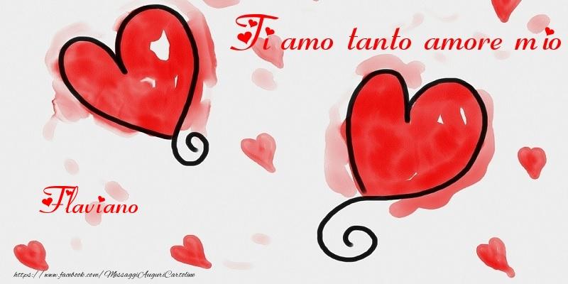 Cartoline di San Valentino | Ti amo tanto amore mio Flaviano